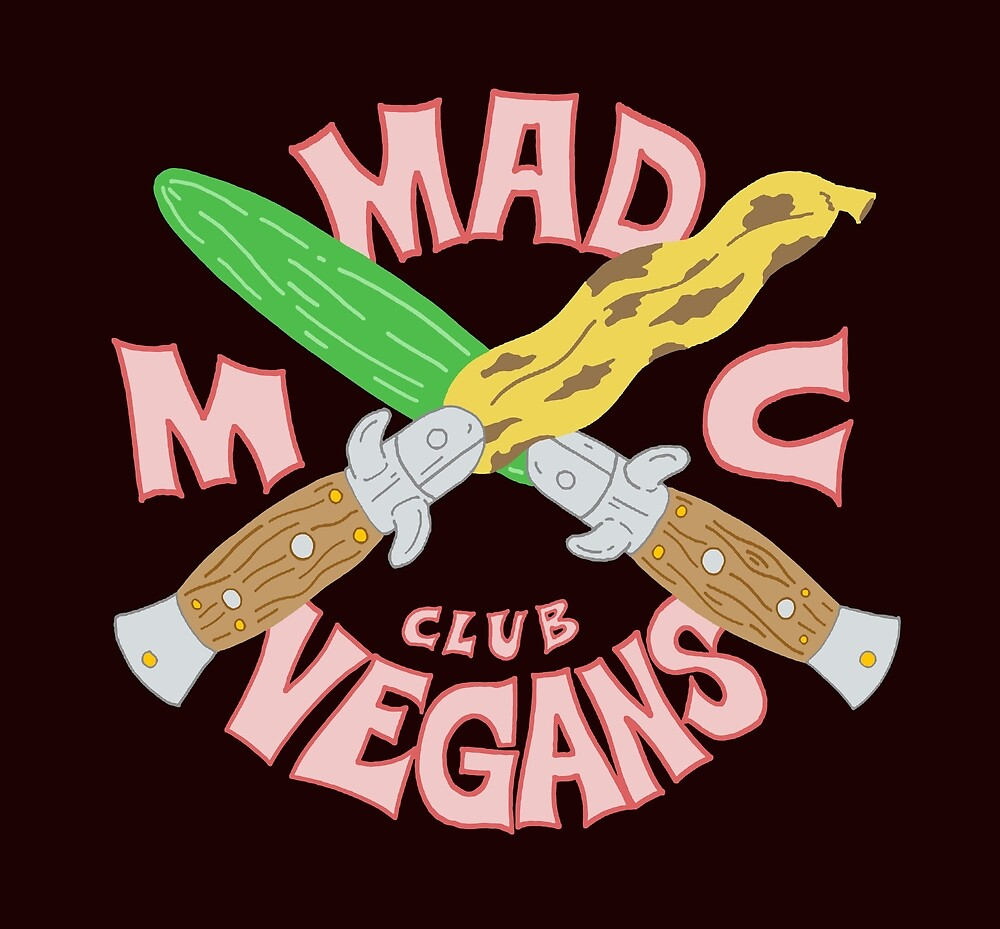 MAD VEGANS MC CLUB by andewhallart