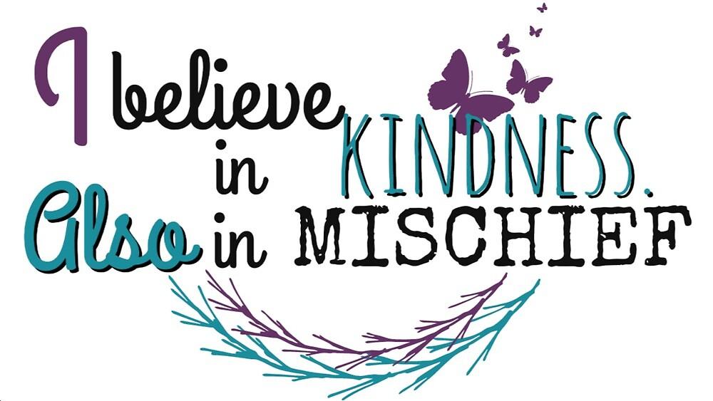 I believe in kindness by thenerdyburrow