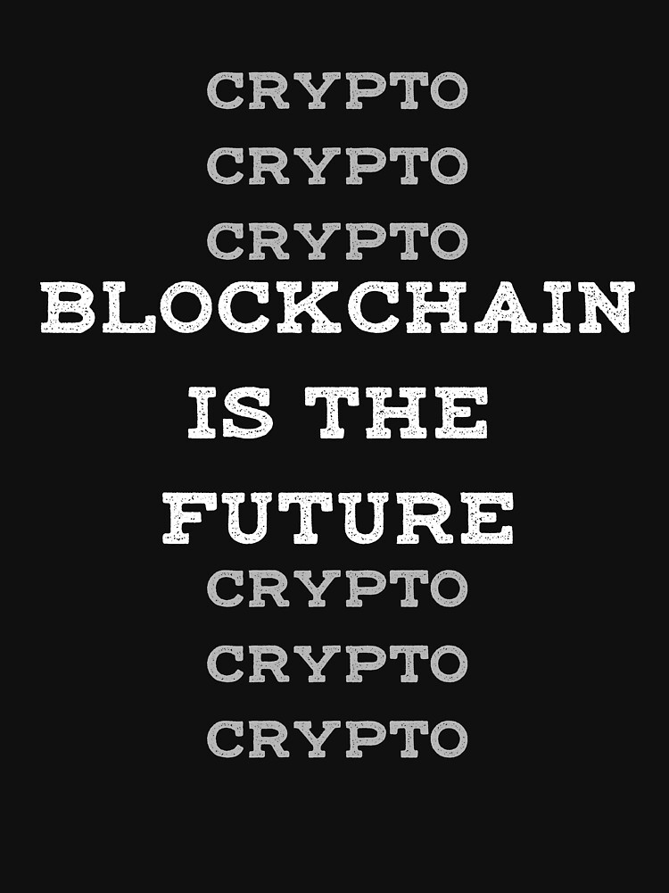 Blockchain is the Future Crypto by triharder12