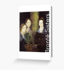 The Bronte Sisters Greeting Card