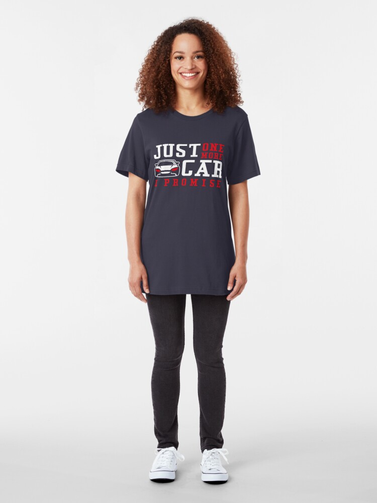 Alternative Ansicht von Just One More Car I Promise - Funny Car Pun Gift Slim Fit T-Shirt