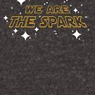We Are The Spark by ThunderQuack  Podcast Network