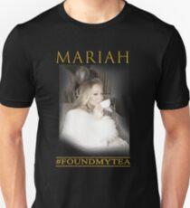 Mariah Carey FOUND MY TEA Unisex T-Shirt