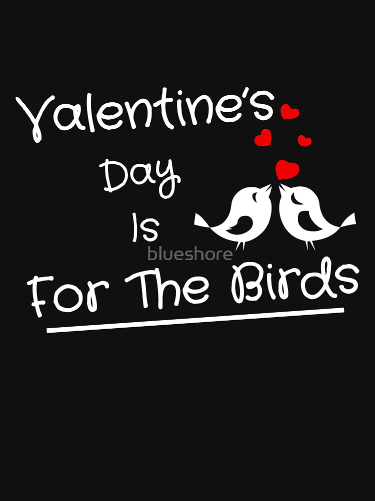 Valentine's Day Is For The Birds by blueshore
