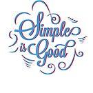 Simple is Good by Orce Vasilev