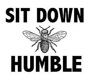 Sit Down Bee Humble by xorachelliane