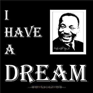 I have a DREAM!!!   by WakefulNotions