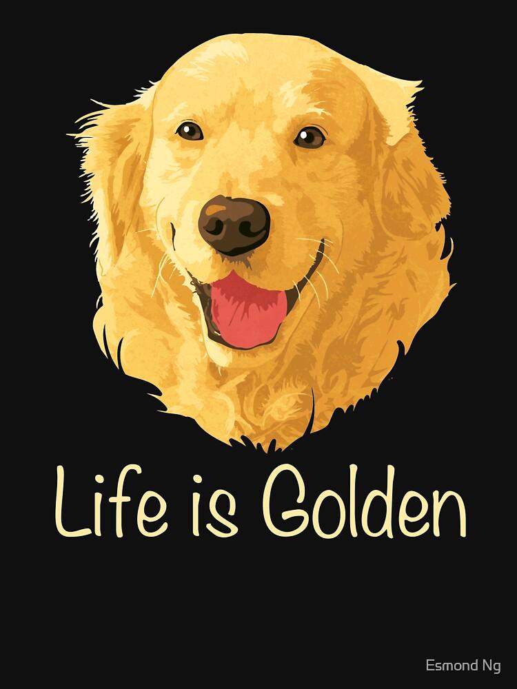 Life is Golden Shirt - Funny Golden Retriever Dog Pun by Poxiel