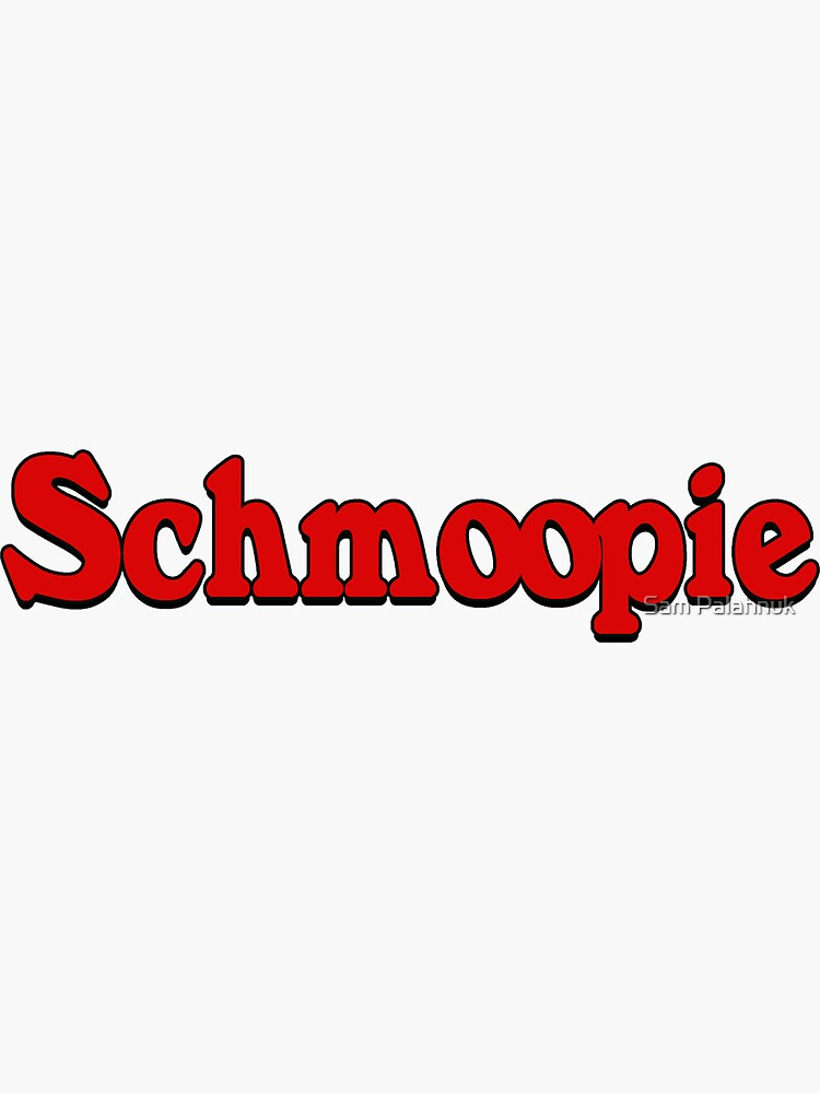 Schmoopie sticker  by sampalahnukart