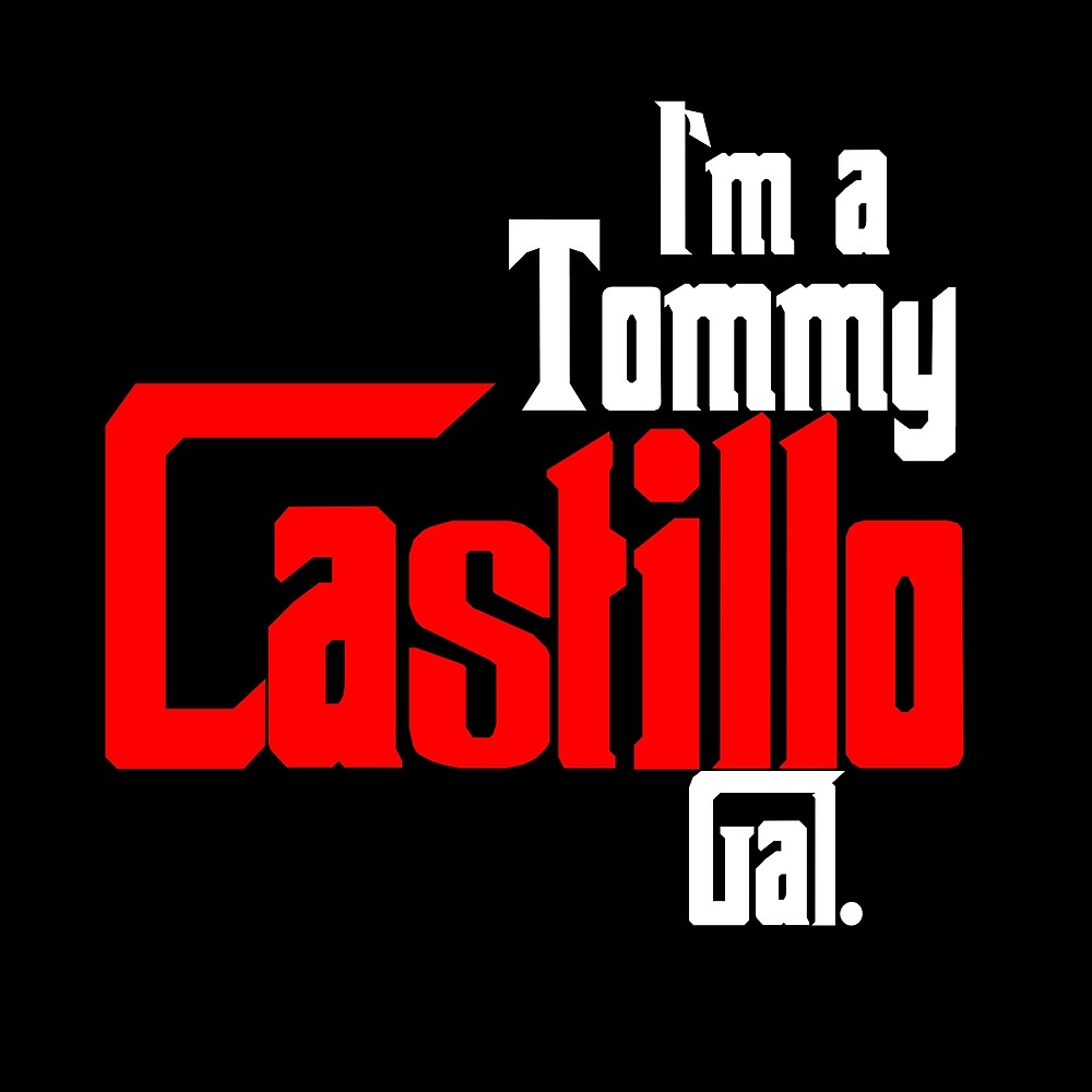 I'm A Tommy Castillo Gal by EvoComicsInc