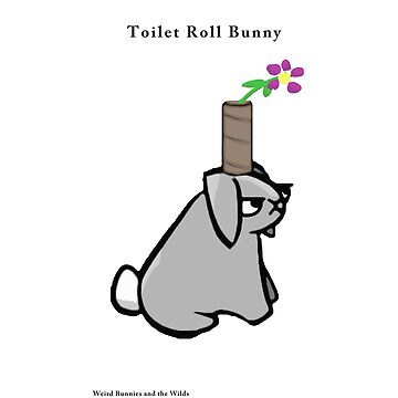 Toilet Roll Bunny by WeirdBunnies