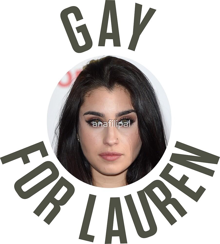 Gay For Lauren  - Lauren Jauregui by anafilipal