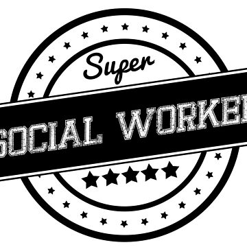 SUPER SOCIAL WORKER by WAMTEES