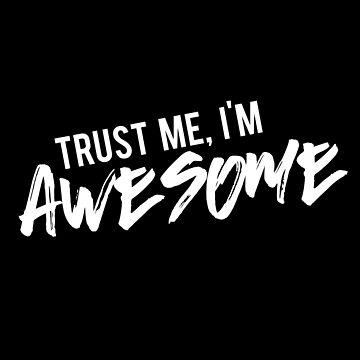 Trust Me! by Britisaur