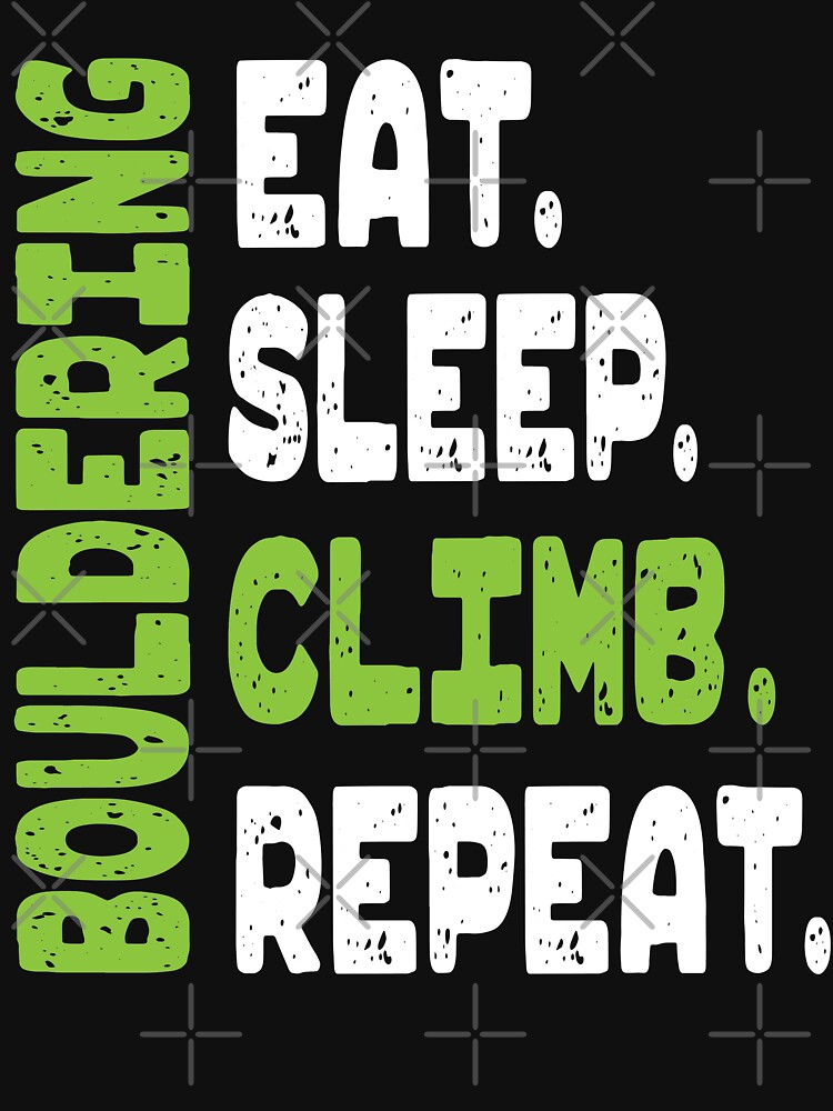 Eat Sleep Climb Bouldering Repeat Rock Climbing by VintageInspired