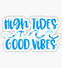 High Tides and Good Vibes Wave Design Sticker