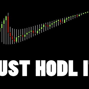 Just hodl it T-shirt  by Nemon