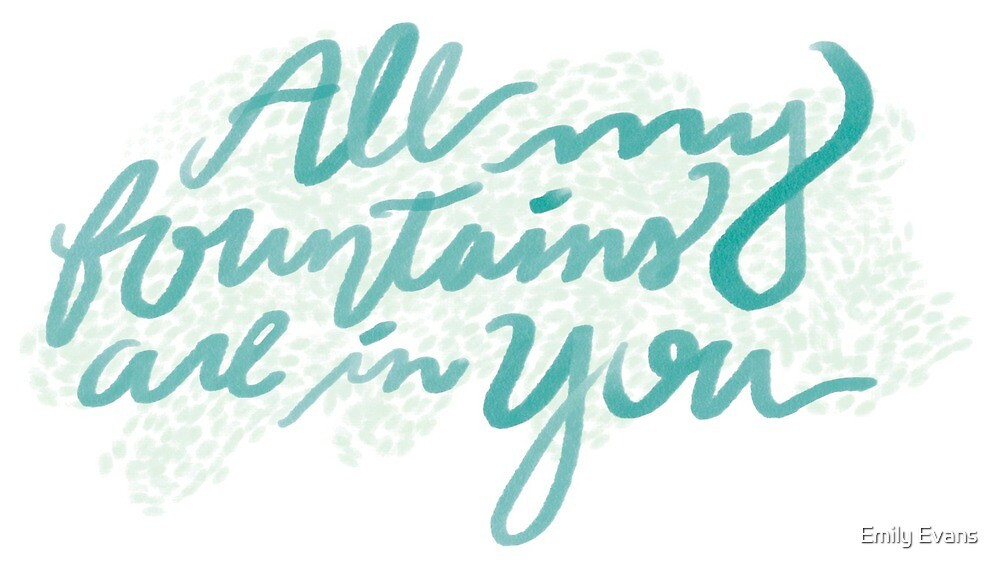 All My Fountains are in You by Elenalin