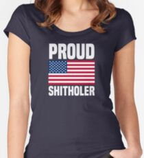 Proud Shitholer from Shithole Countries T Shirt Women's Fitted Scoop T-Shirt