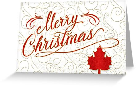 Merry Christmas for Canadians in Red and Gold with Maple Leaf  by Doreen Erhardt