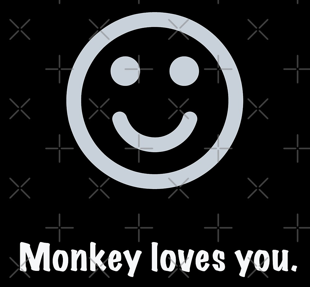 Monkey loves you. by Graphy Official