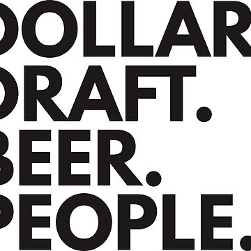 Dollar Draft Beer People by darlenrobet