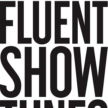I Speak Fluent Show  by darlenrobet