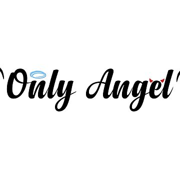 only angel by champagnenoir