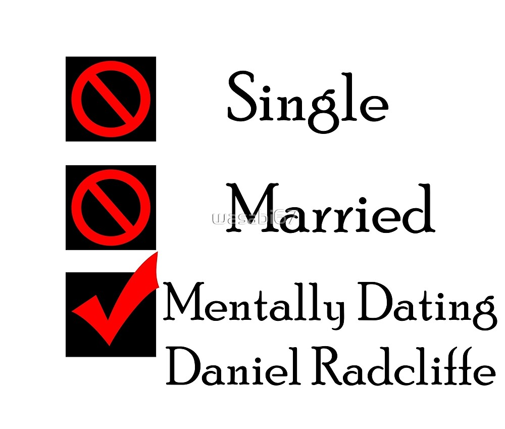 Mentally Dating Daniel Radcliffe by wasabi67