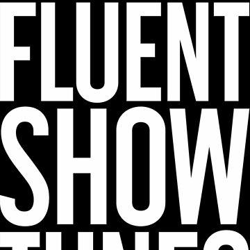 I Speak Fluent Show  by sylviajohn