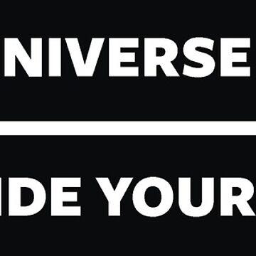 Universe A Favor by Positivitee