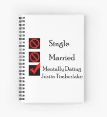 Mentally Dating Justin Timber Lake Spiral Notebook