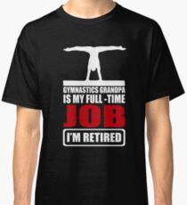 Great Shirt For Gymnastics Grandpa. Gift From Grandkids. Classic T-Shirt