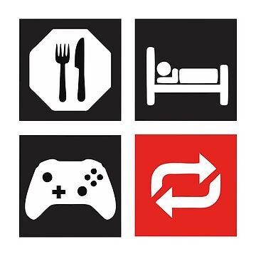 Eat, Sleep, Game, Repeat Merchandise by PatrickOrtiz