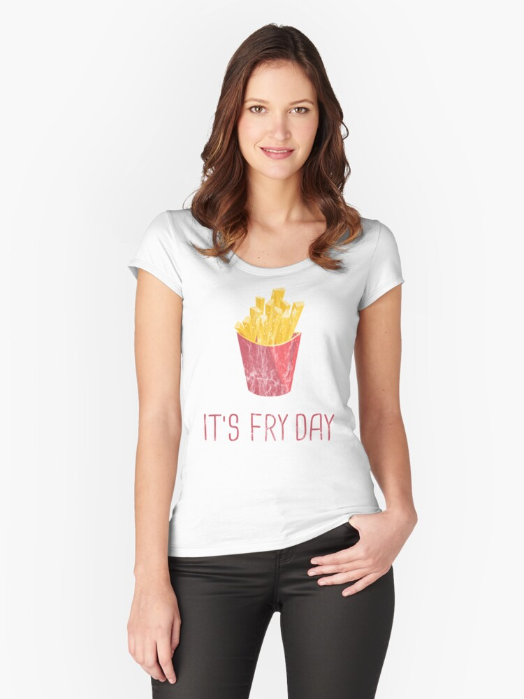 FRIDAY FRIES - Washed Funny French Fries Saying Comic Cartoon Design Women's Fitted Scoop T-Shirt Front