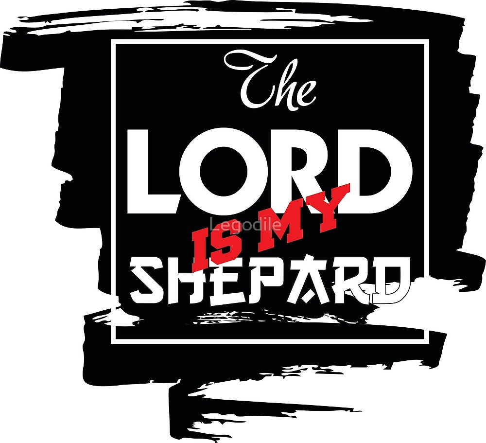 The Lord is My Shepard by Legodile