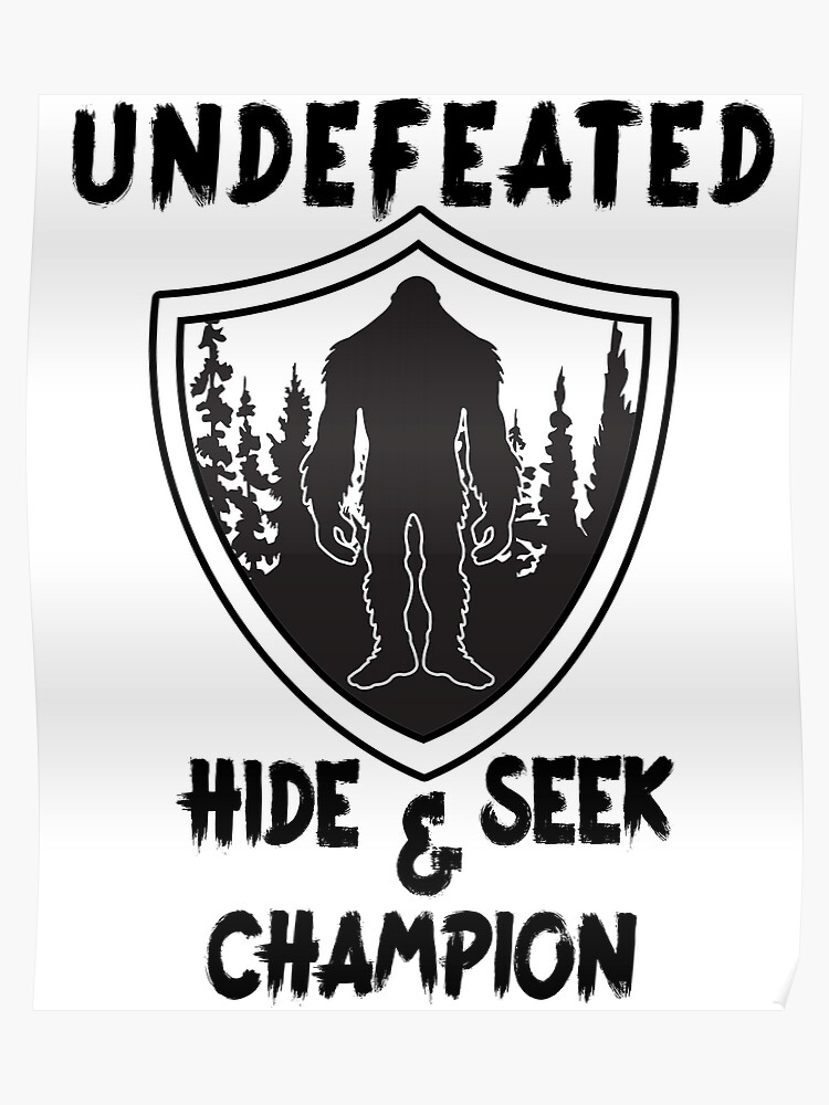 b9deebed Bigfoot - Undefeated Hide and Seek Champion