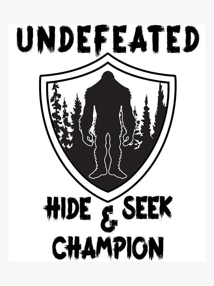 525ce108 Bigfoot - Undefeated Hide and Seek Champion