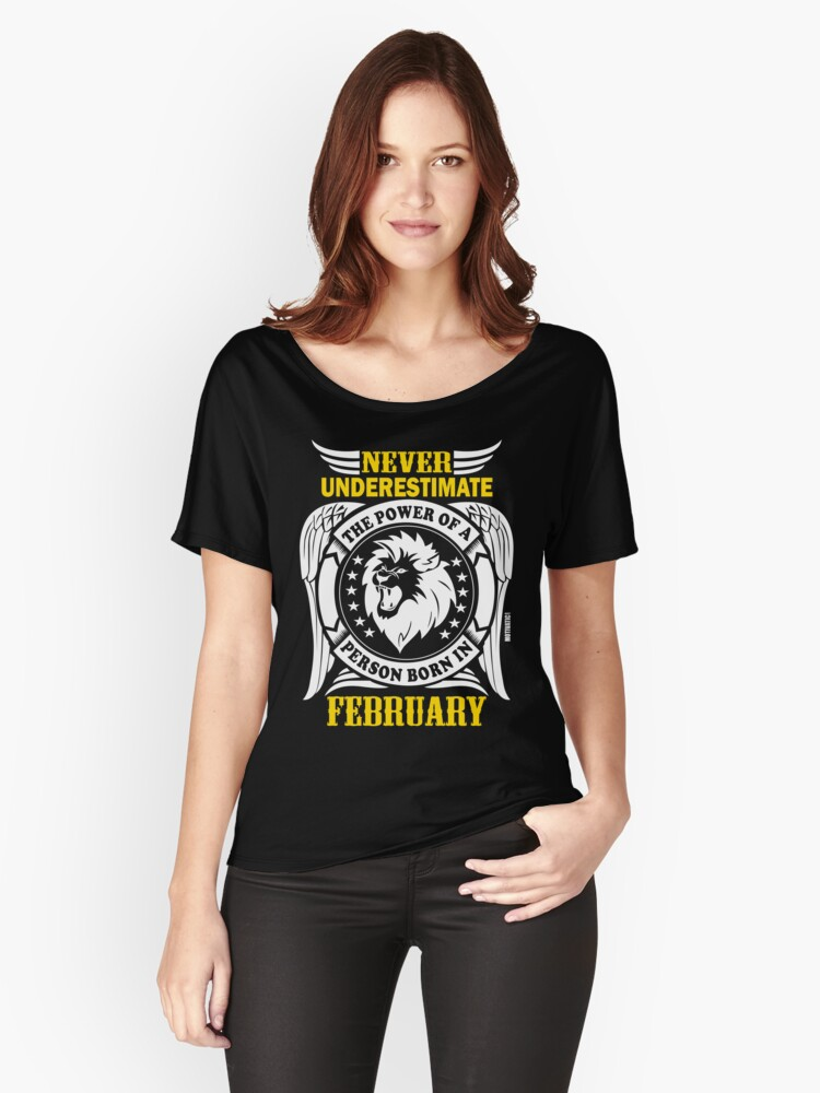 POWER OF FEB BORN Women's Relaxed Fit T-Shirt Front