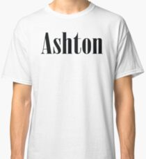 Name Ashton / Inspired by The Color of Money Classic T-Shirt