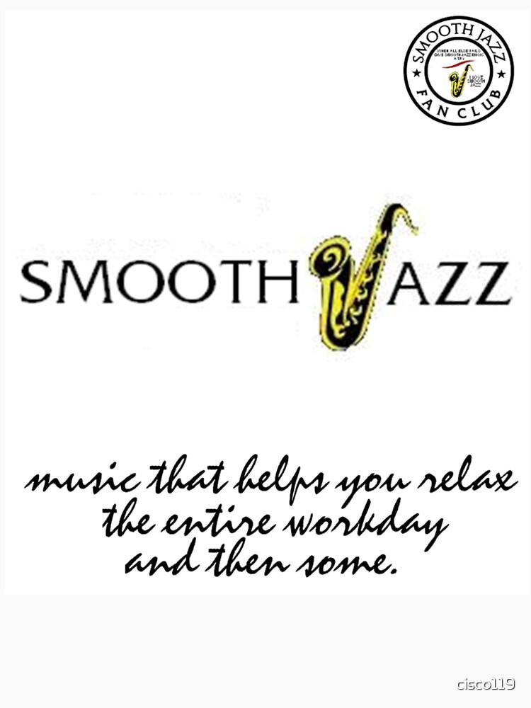 I Love Smooth Jazz 2 Fan Club 429 white shirt II by cisco119