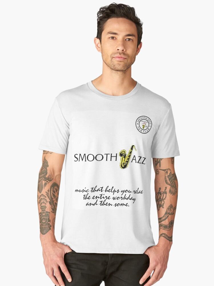 I Love Smooth Jazz 2 Fan Club 429 white shirt II Men's Premium T-Shirt Front