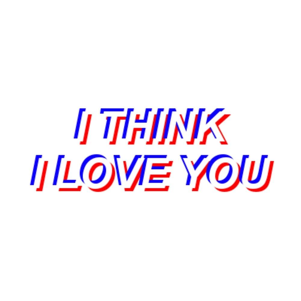 i think i love you by houndbabey