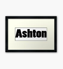 Name Ashton / Inspired by The Color of Money Framed Print