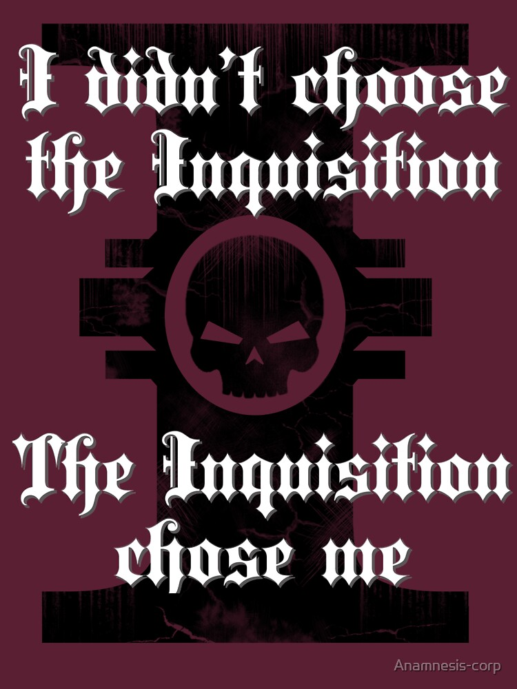 The inquisition chose me by Anamnesis-corp