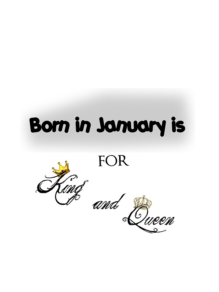 T-shirt born in january is for king and queen funny gift by Jw0982