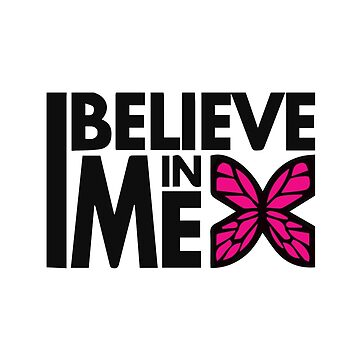 GOWOMAN SLOGAN TEES | I Believe In Me (Original) by GoWoman
