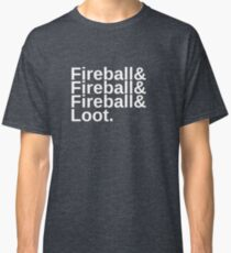 Fireball & Loot Classic T-Shirt