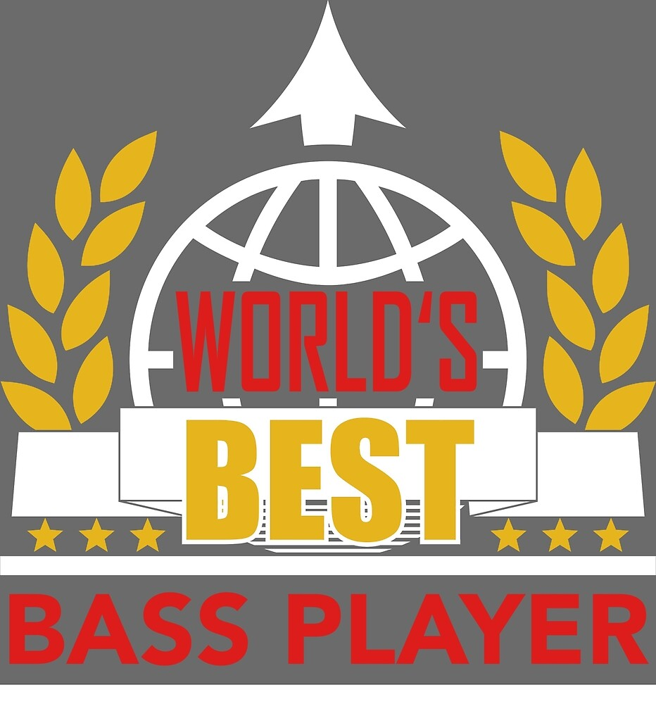 World's Best Bass Player by RavoNeo