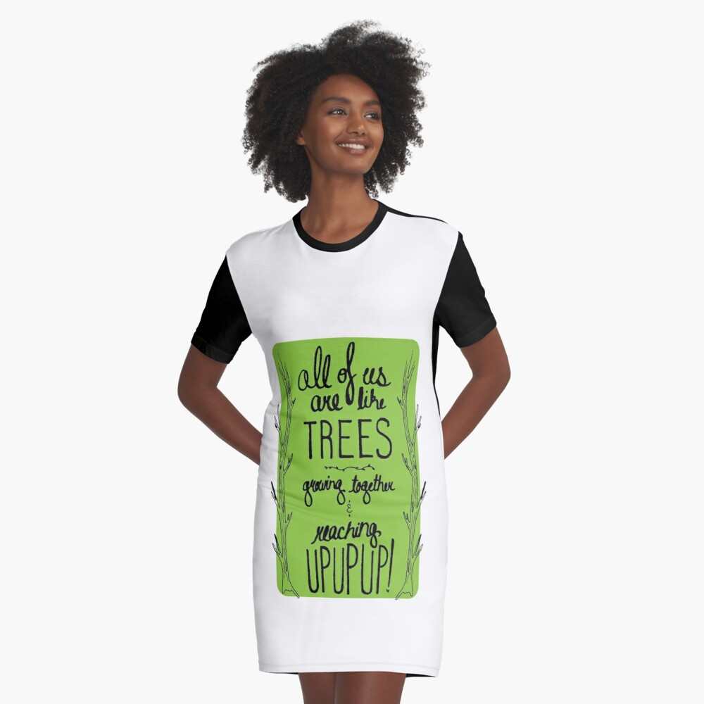 Inspirational Quote - Trees Graphic T-Shirt Dress Front